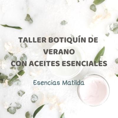 Aceites Esenciales Aromaterapia Esencias Matilda - Talleres aromaterapia